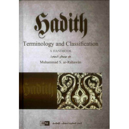 Hadith Terminology and Classification A Handbook