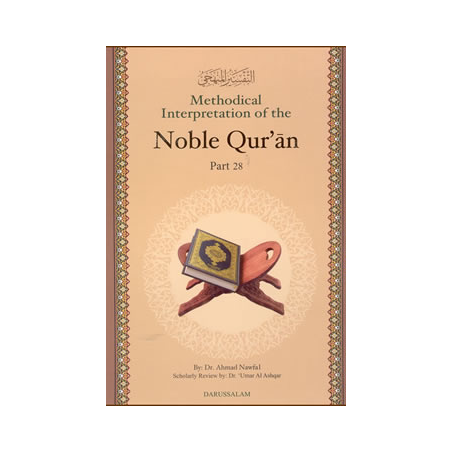 Methodical Interpretation of the Noble Quran Part 28