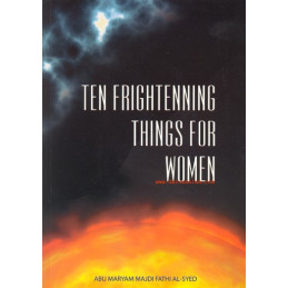 Ten Frightening things for Women