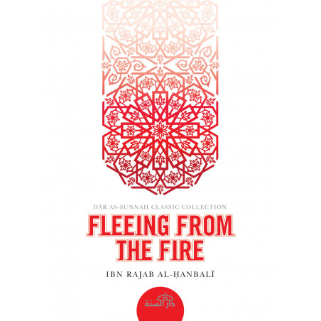 Fleeing from the Fire By Imam Ibn Rajab