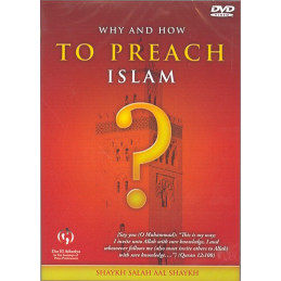 Why and how to Preach Islam