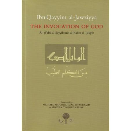 The Invocation Of God (Al Wabil al Sayyib min al Kalim al Tayyib)