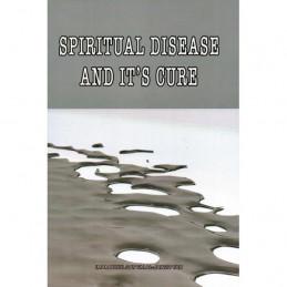 Spiritual Disease and its Cure Imam Ibnul Qayyim Al-Jawziyyah