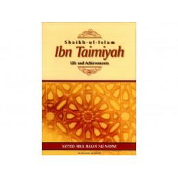 Shaikh ul Islam Ibn Taimiyah Life and Achievements