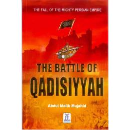 The Battle of Qadisiyyah...
