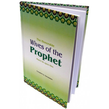 The Honorable Wives of the Prophet Peace be upon him
