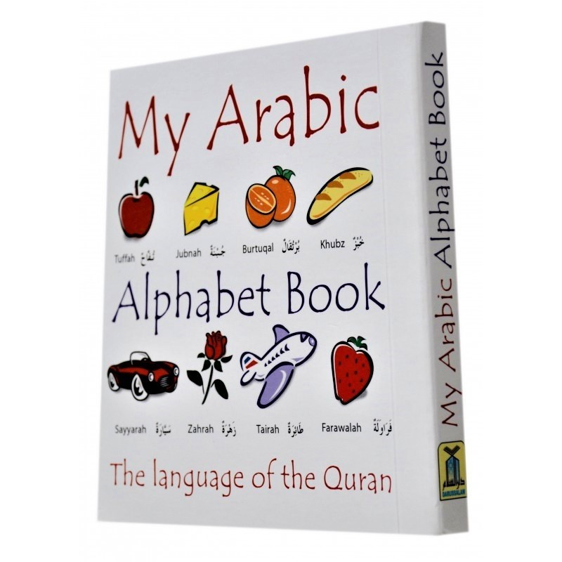 My Arabic Alphabet Book With Pictures The Language of Quran