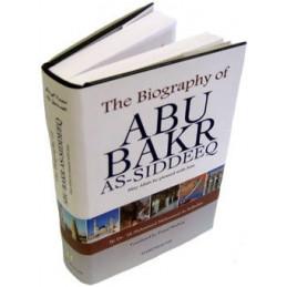 The Biography of Abu Bakr As Siddeeq
