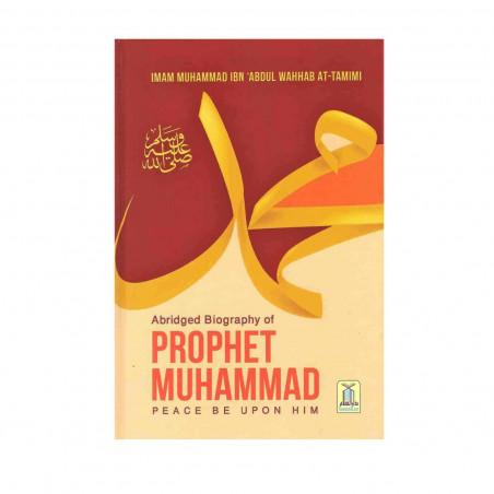 Abridged Biography of Prophet Muhammad