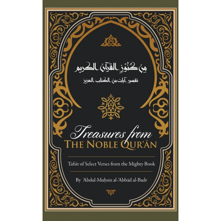 Treasures from the Noble Quran A Tafsir of Select Verses