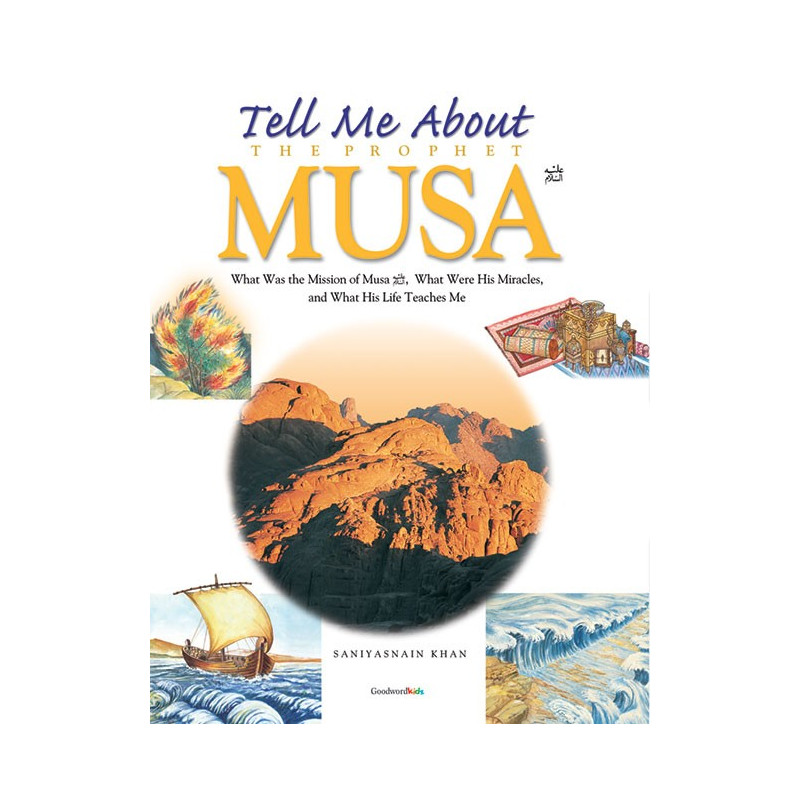 Tell me about Prophet Musa