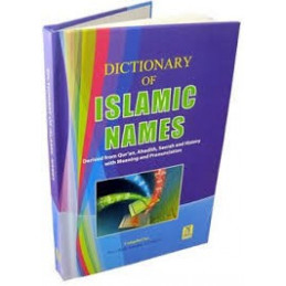 Dictionary of Islamic Names...