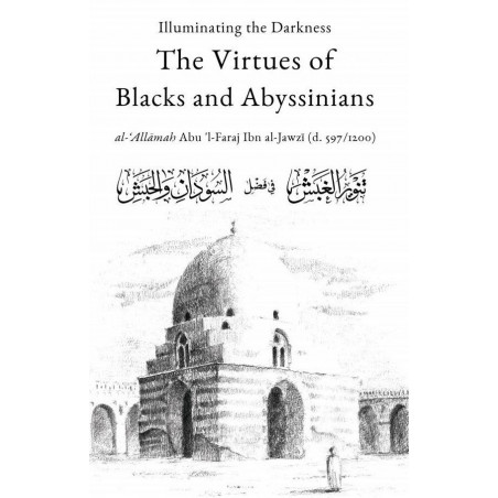 Illuminating the Darknes The Virtues of Blacks and Abysinnians