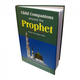 Child Companions around the Prophet Peace Be Upon Him