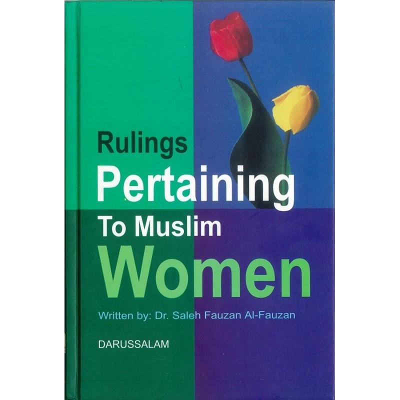 Rulings Pertaining to muslims women by Dr.Saleh Fauzan Al-Fauzan