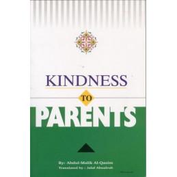 Kindness to Parents by Abdul Malik Al-Qasim