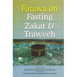 Fatawa on Fasting Zakat and Traweeh