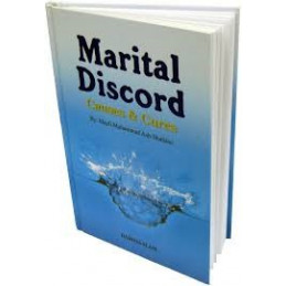 Marital Discord Causes and Cures by Majdi Muhammad Ash Shahawi