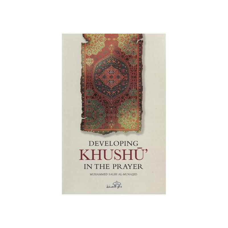 Developing Khushu in the prayer