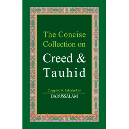 Concise Collection on Creed and Tauhid Hardback