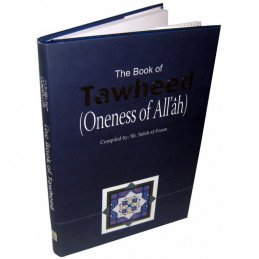 The Book of TAWHEED Oneness of Allah
