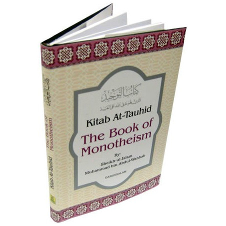 Kitab At Tauhid The Book of Monotheism