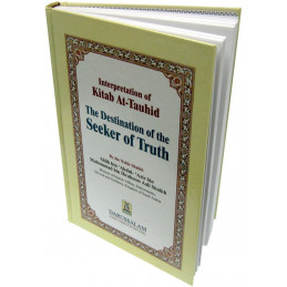 Interpretation of Kitab At Tauhid The Destination of the Seekers