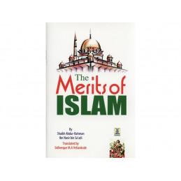 The Merits of Islam by Shaikh Abdur Rahman Ibn Nasir bin Saadi