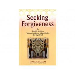 Seeking Forgiveness by Taqiuddin Ahmad Abdul-Halim Ibn Taymiyyah