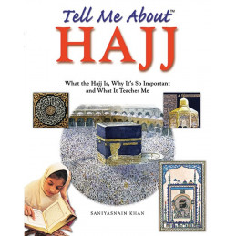 Tell me about Hajj By Saniyasnain Khan