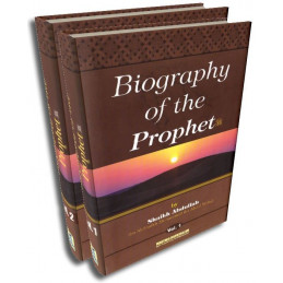 Biography of the Prophet Two Volume Set Shaikh Abdullah