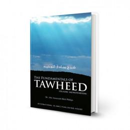 The Fundamentals of Tawheed Hardback