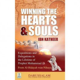 Winning the Hearts and Souls By Ibn Katheer