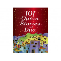 101 Quran Stories and Dua Age 7 and Above