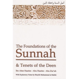 The Foundations of The Sunnah and Tenets of the Deen