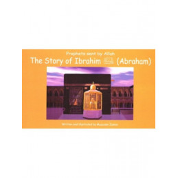 Story of Ibrahim Abraham