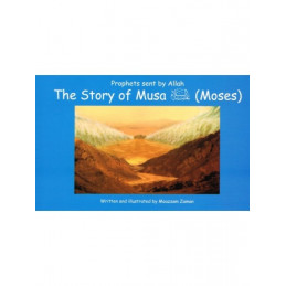 Story of Musa Moses