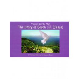 Story of Eesah Jesus