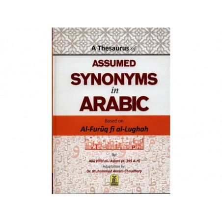 A Thesaurus of Assumed Synonyms in Arabic English