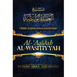 The Explanation Of Al-Aqidah Al-Wasitiyyah
