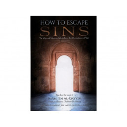 How to Escape Sins Imam Ibn Al-Qayyim