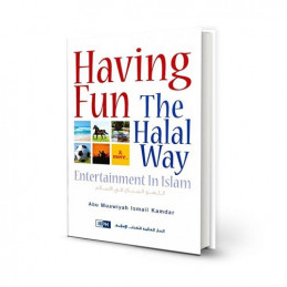Having Fun the Halal Way Entertainment in Islam