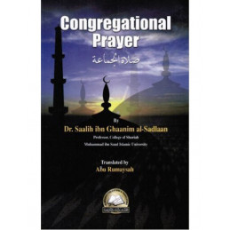 Congregational Prayer By Dr al-Sadlaan