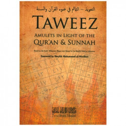 Taweez Amulets in the light of the Quraan and Sunnah