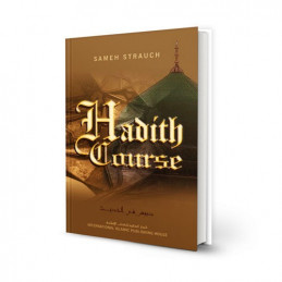 Hadeeth Course by Sameh Strauch