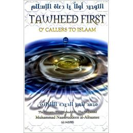 Tawheed First O Callers to Islam