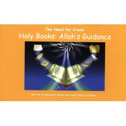 Holy Books Allahs Guidance The need for Creed