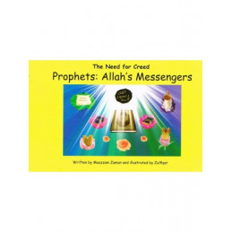 Prophets Allahs Messengers The need for Creed