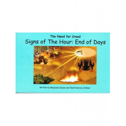 Signs of the hour End of Days The need for Creed