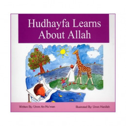 Hudhayfa Learns About Allah